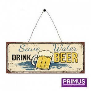 Save Water, Drink Beer Plaque - 36 x 13cm
